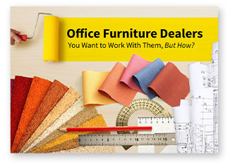 How To Work With Office Furniture Dealers