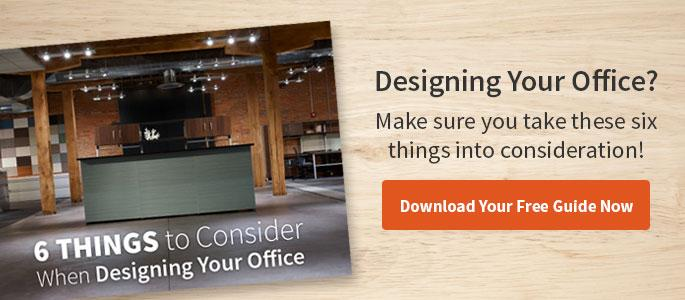 Designing Your Office? Make sure you take these six things into consideration. Download Your Free Guide Now
